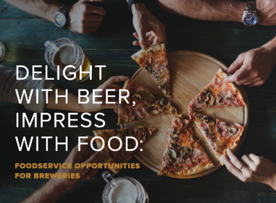 Industry Perspective - Foodservice opportunities for breweries
